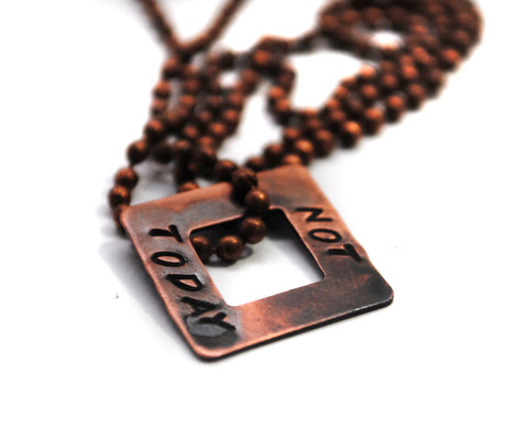 Not Today - Antiqued Copper Square Washer Necklace on Copper Ball Chain