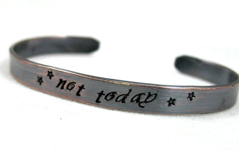 Not Today - Antiqued Copper Bracelet