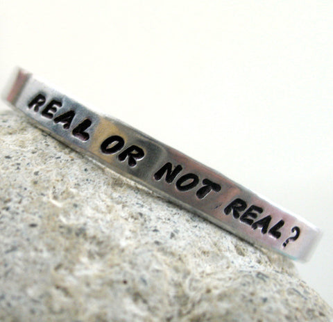 Real or Not Real? - Aluminum Bracelet