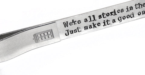 We're All Stories In the End - Aluminum Bookmark w/Tardis