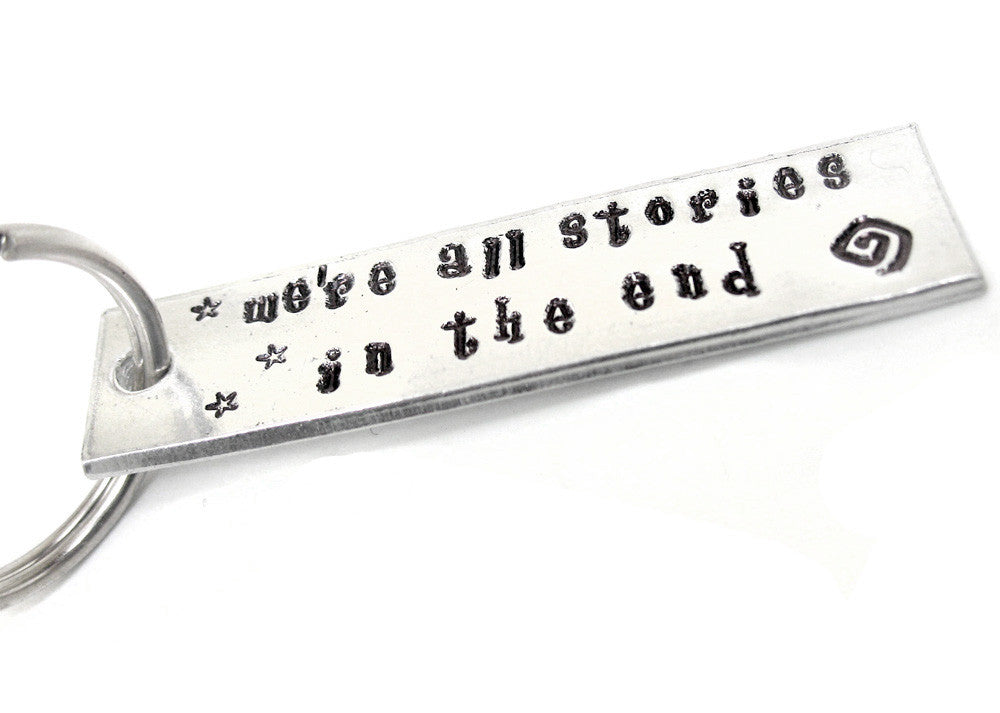 We're all stories in the end - Aluminum Keychain