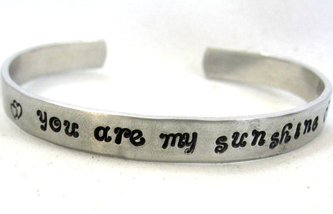 You Are My Sunshine - Aluminum Bracelet