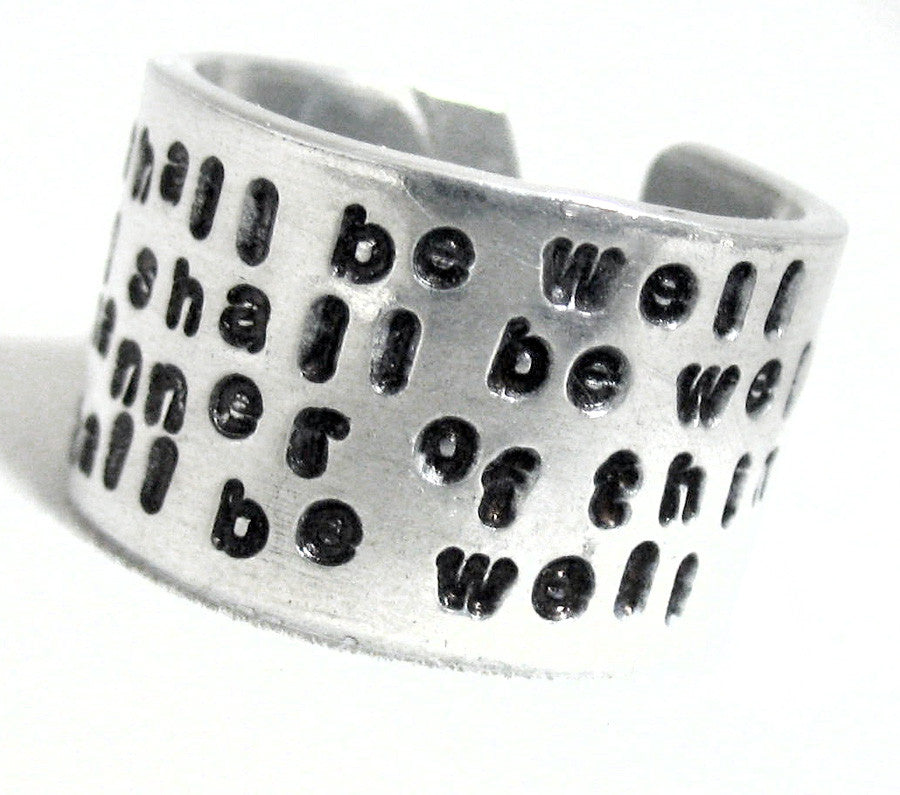 All Shall Be Well...  Extra Wide Handstamped Aluminum Ring