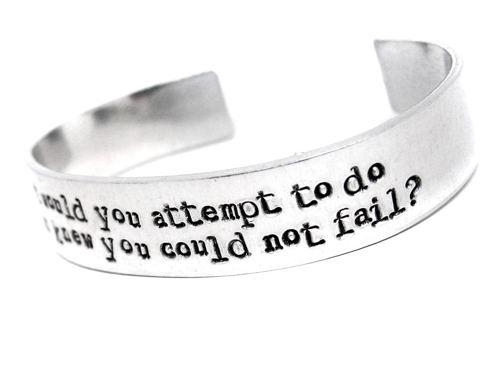 What would you do if you knew you could not fail? - Aluminum Bracelet