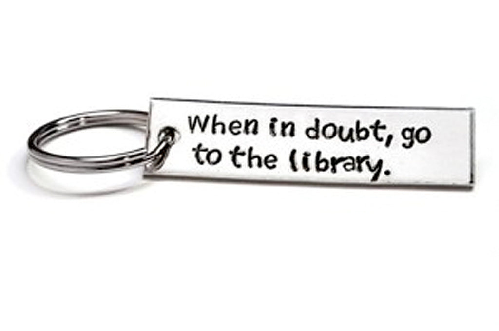 Hand Stamped Harry Potter Inspired Aluminum Key Chain - When In Doubt, Go To The Library
