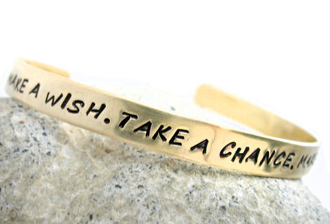 Make a Wish, Take a Chance, Make a Change - Brass Bracelet