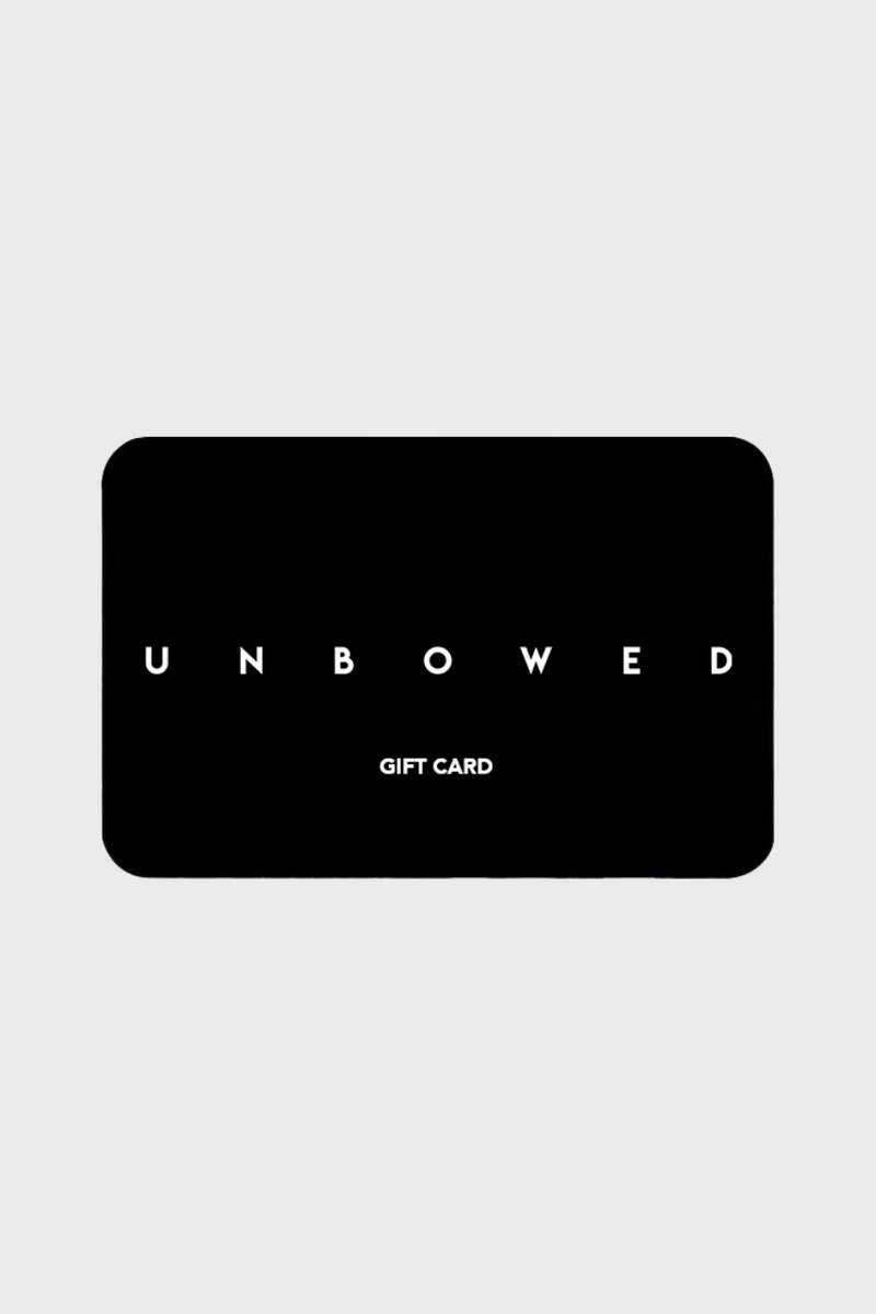 GIFT CARD - UNBOWED