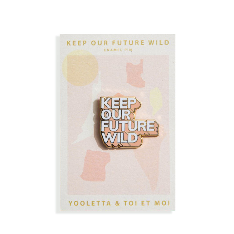 סיכת אמייל: Keep Our Future Wild