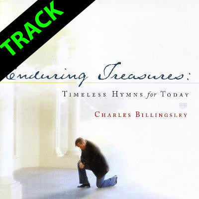 Enduring Treasures: Timeless Hymns for Today - Tracks