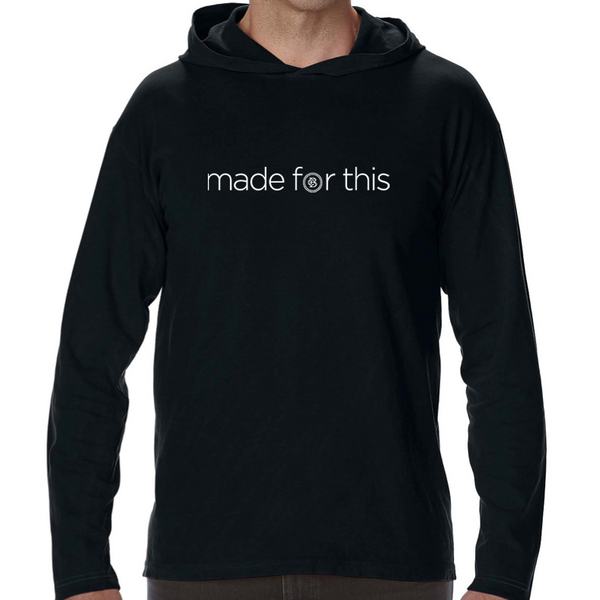 Made for This - Long Sleeve Hooded Shirt - Black