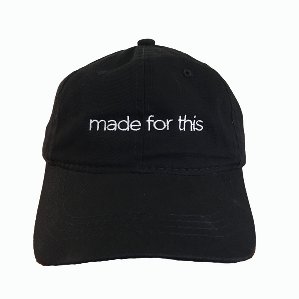 Made for This - Hat