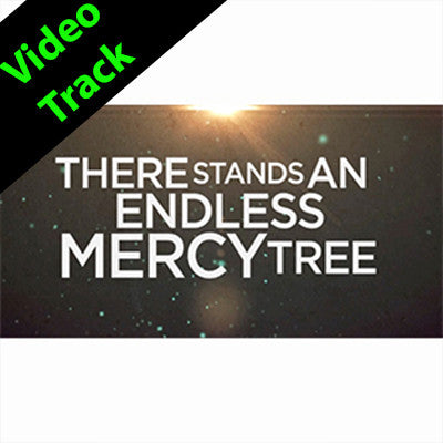Mercy Tree - Video Track