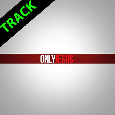 Only Jesus - Tracks