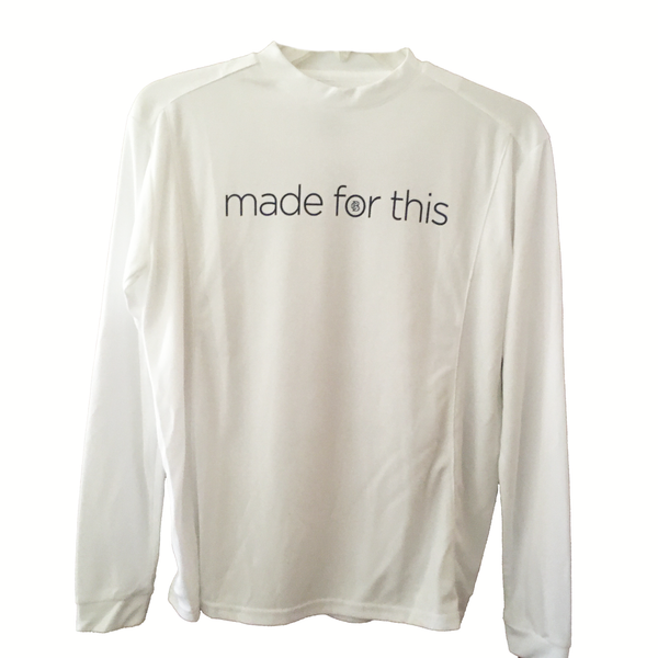Made for This - Long Sleeve Performance T-Shirt - White