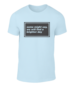 Some Might Say - Oasis - Lyric T-Shirt