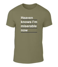 Load image into Gallery viewer, Heaven Know's I'm Miserable Now - The Smiths - Lyric T-Shirt