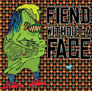 Fiend Without A Face - Fiend Without A Face
