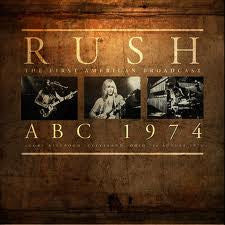 Rush - ABC 1974: The First American Broadcast - Agora Ballroom, Cleveland, Ohio, 26 August 1974 (UK Record Store Day 2013 Exclusive)