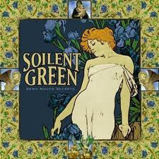 Soilent Green - Sewn Mouth Secrets & A String of Lies