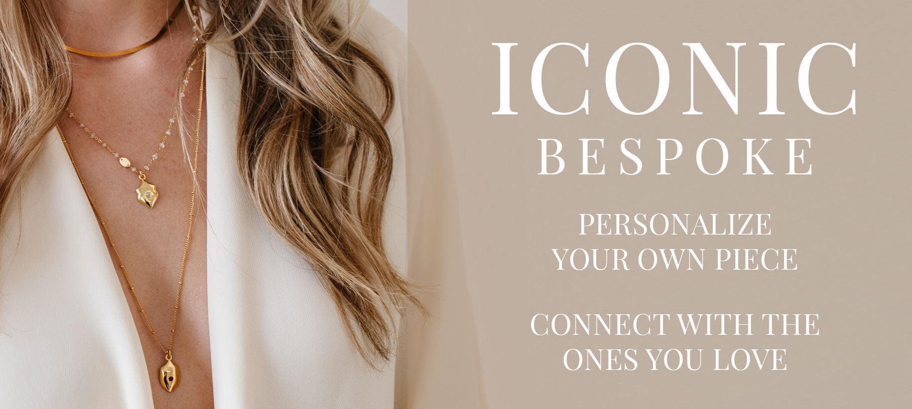 Iconic Bespoke Collection