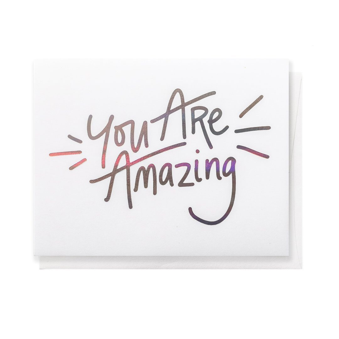 You Are Amazing, Greeting Card - SO PRETTY CARA COTTER