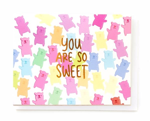 You Are So Sweet, Greeting Card - SO PRETTY CARA COTTER