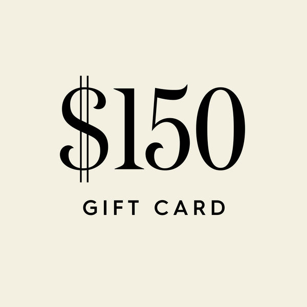 $150 Digital Gift Card
