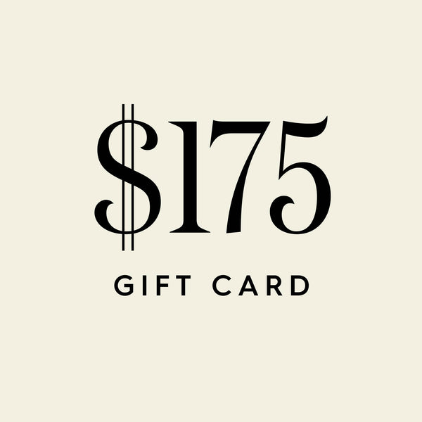 $175 Digital Gift Card