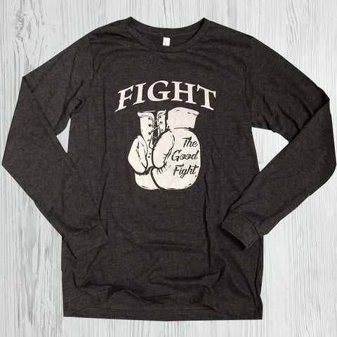 Fight the good fight long sleeve