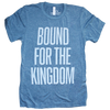 bound for the kingdom blue shirt