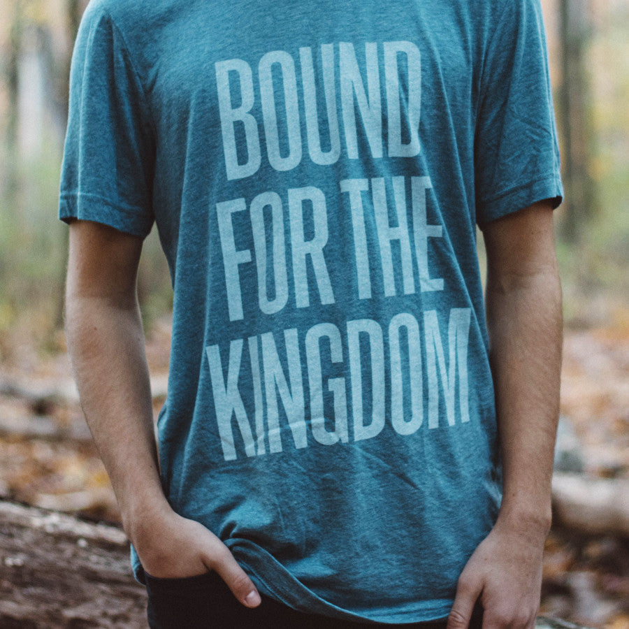 bound for the kingdom shirt