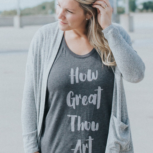 gray how great tho art tshirt