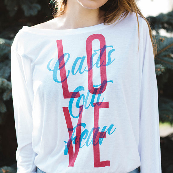 love casts out fear shirt
