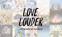 Encircle Love Louder Art Benefit
