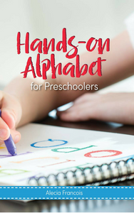 Hands On Preschool Alphabet Workbook