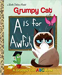 Grumpy Cat A is for Awesome Little Golden Book