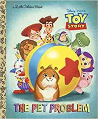 Toy Story The Pet Problem Little Golden Book