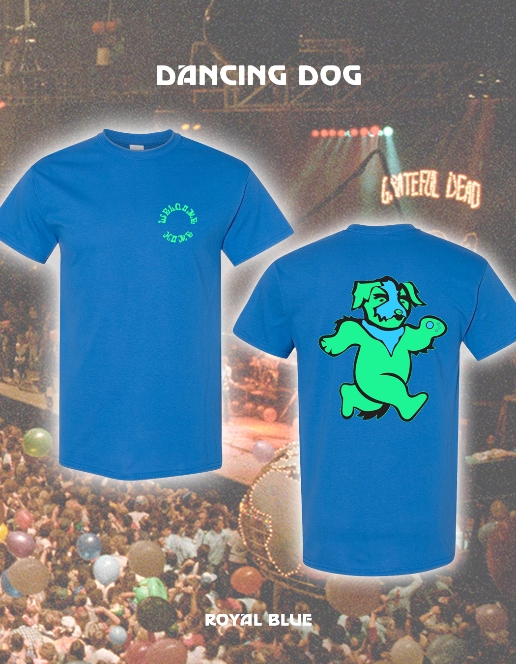The Dancing Dog T-Shirt