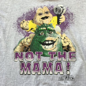 "The Dinosaurs ""Not the Mama"" Single Stitch T-Shirt"