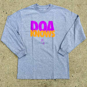 DOA Knows LS T-shirt