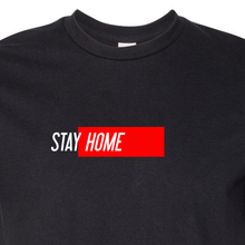 Load image into Gallery viewer, STAY HOME T-Shirt