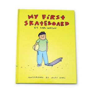 My First Skateboard Book By Karl Watson