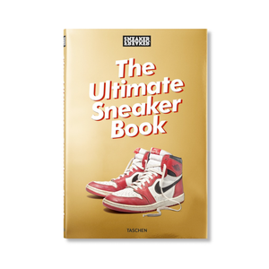 Sneaker Freaker: The Ultimate Sneaker Book