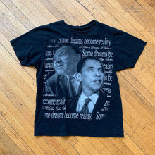"Load image into Gallery viewer, MLK & Obama ""Dreams Become Reality"" T-Shirt"