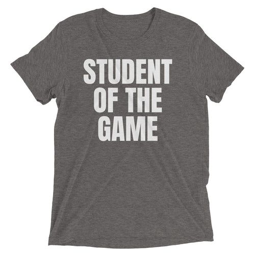 "School Of Gainz ""Student Of The Game"" - Short Sleeve T-Shirt"