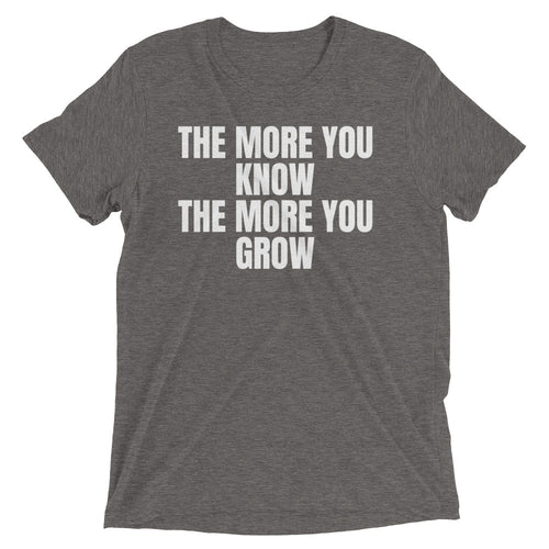 "School Of Gainz ""The More You Know, The More You Grow"" - Short Sleeve T-Shirt"