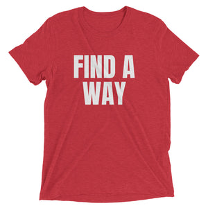 "Competitive Breed ""Find A Way"" - Short Sleeve T-Shirt"