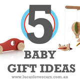5 IDEAS FOR BABY GIFTS