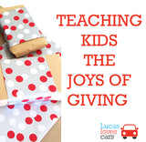 TEACHING KIDS THE JOY OF GIVING
