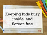 Keeping kids busy inside - Screen free.